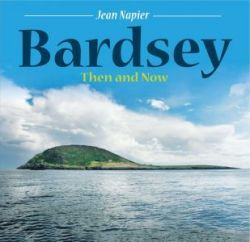 Bardsey Now and Then