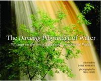 Dancing Pilgrimage of Water, The