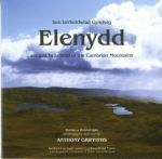 Elenydd - Hen Berfeddwlad Gymreig/Ancient Heartland of the Cambrian Mountains