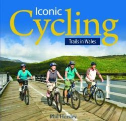 Iconic Cycling Trails in Wales