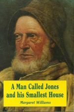 Man Called Jones and his Smallest House, A