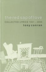 Red Sap of Love, The: Collected Lyrical and Lyrical Sequences 1951â2000