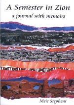 Semester in Zion, A - A Journal with Memoirs