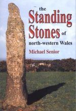 Standing Stones of North-Western Wales, The