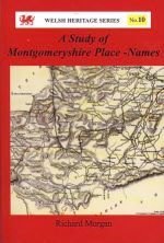 Study of Montgomeryshire Place-Names, A (Welsh Heritage Series 10)