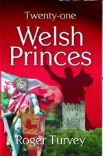 Twenty-One Welsh Princes